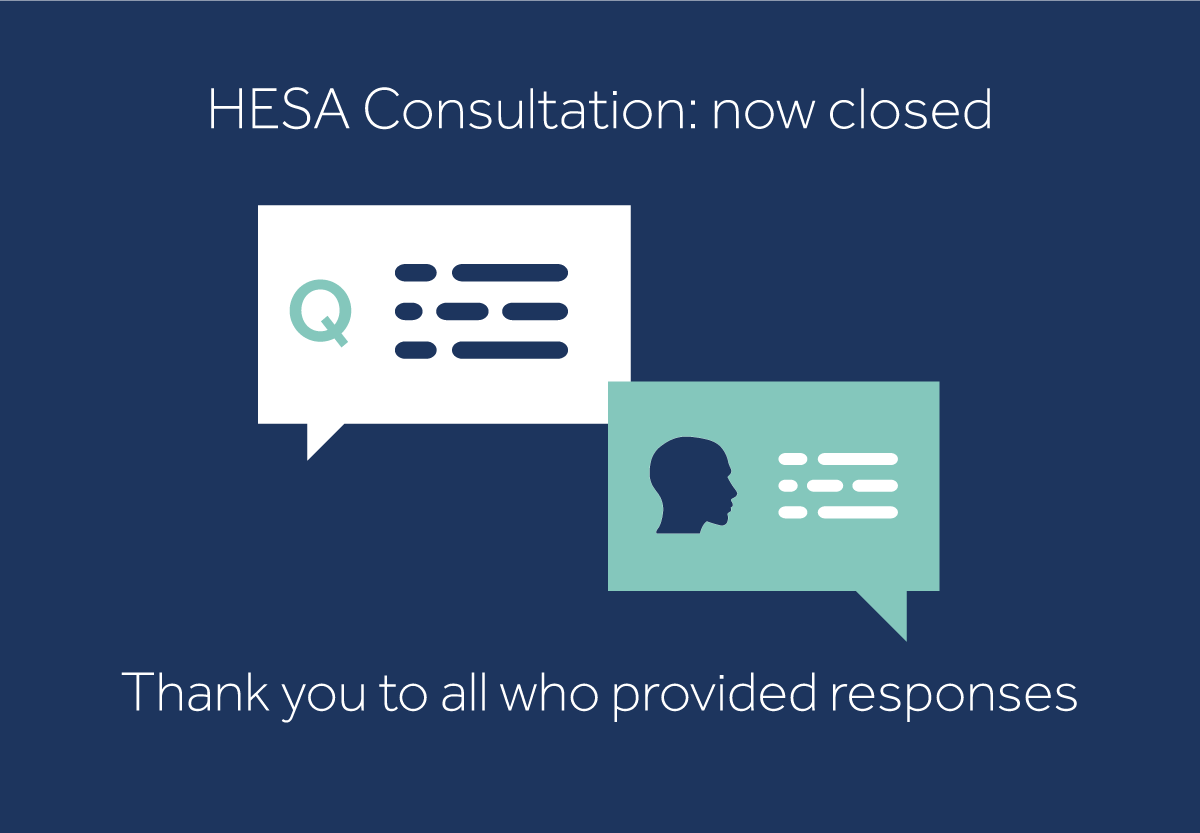 HESA consultation closed thank you for all responses