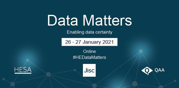 Data Matters 2021 26-27 January Online #HEDataMatters