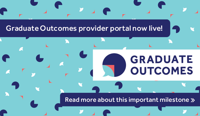Find out more about the launch of the Graduate Outcomes provider portal